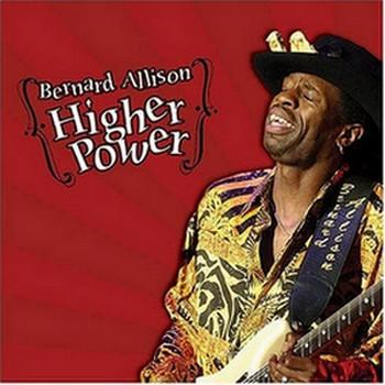 Bernard Allison - Higher Power (2006)