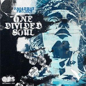 Broadway Project - One Divided Soul (2009)