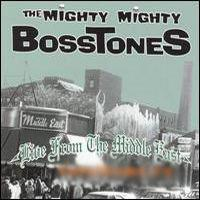 The Mighty Mighty Bosstones - Live From The Middle East (1998)