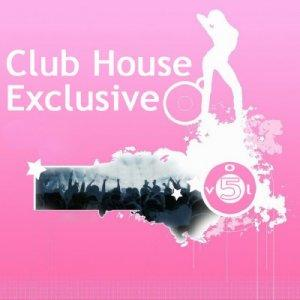 Club-House Exclusive Vol.5 (2009)