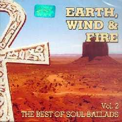 Earth, wind & fire - The best of soul ballads Vol. 2 (2004)
