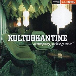 Kulturkantine - Contemporary Jazz Lounge Session (2008)