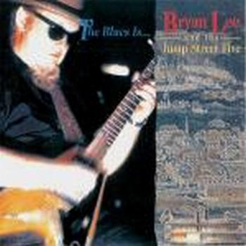 Bryan Lee - The Blues Is... (1991)