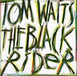 Tom Waits-The Black Rider (1993)