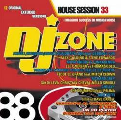 DJ Zone 88 House Session Vol.33 (2009)