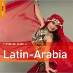 The Rough Guide To Latin-Arabia (2006)